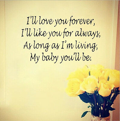 I'll Love You Forever Like Vinyl Art Mural Wall Quote Sticker Decals Inspiration