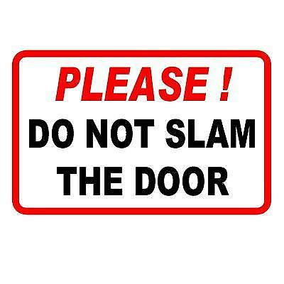 PLEASE DO NOT SLAM THE DOOR.... - Taxi Minibus Window Sticker