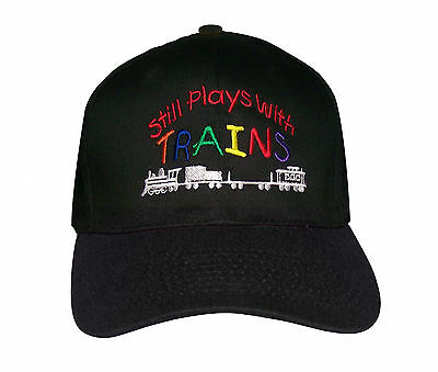NEW! Colorful STILL PLAYS WITH TRAINS Embroidered Cap