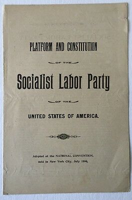 1896 Platform And Constitution  Of The Socialist Labor Party