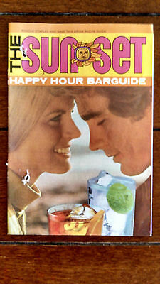 The SUNSET Happy Hour Bar Guide 1972 Southern Comfort Corporation BOOKLET