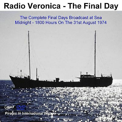 Pirate Radio Radio Veronica Final Day At Sea 31.08.74 (18 hours on DVD MP3 Disc)