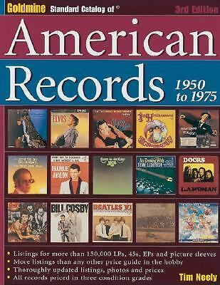 Goldmine Standard Catalog of American Records, 1950-1975 (3rd Edition)