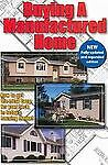 Buying a Manufactured Home: How to Get the Most Bang fo