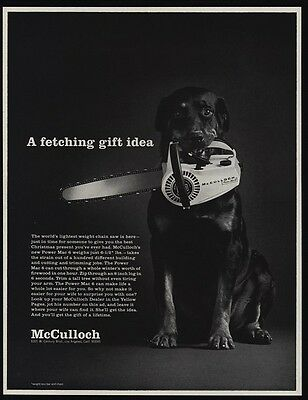 1968 ROTTWEILER Dog w/ McCULLOCH Chainsaw In His Mouth -Fetching Gift VINTAGE AD