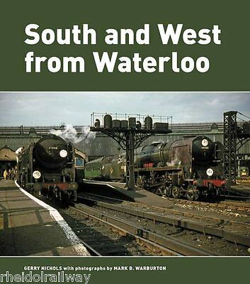 South and West from Waterloo - Basingstoke Bournemouth Southampton