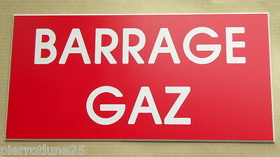 "plaque gravée SIGNALETIQUE ""BARRAGE GAZ"" ft  200 x 98 mm"