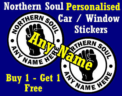 Northern Soul - Car / Window Stickers  Personalised + *1 Free* Brand New
