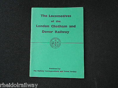The Locomotives Of The London,Chatham & Dover Railway by D.L. Bradley