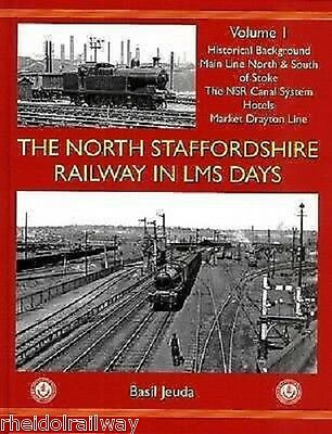 The North Staffordshire Railway in LMS Days: v. 1: Stoke Market Drayton canals
