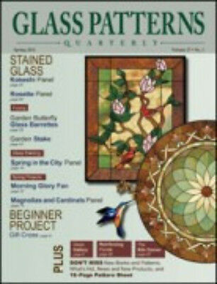 Glass Patterns Quarterly Magazine Spring 2011 stained glass fusing patterns NEW