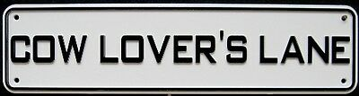 Cow Lovers Lane Sign