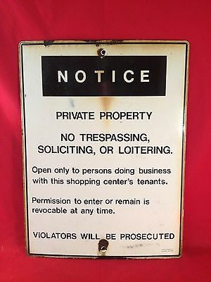 LARGE Industrial Antique Porcelain Enameled NOTICE PRIVATE PROPERTY NO TRESPASSI