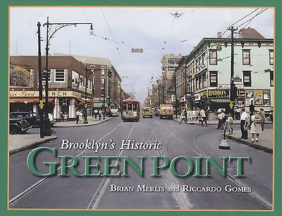 LAST ONE!  Brooklyn's Historic GREENPOINT Book Merlis & Gomes Old Photos! BOOK