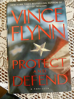 Protect and Defend by Vince Flynn (2007, Hardcover) First Edition