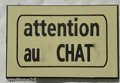 plaque gravée ATTENTION AU (X) CHAT (S) 75 x 50 mm finition biseautée • EUR 5,21