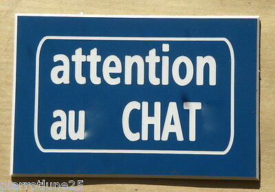 plaque gravée ATTENTION AU (X) CHAT (S) 75 x 50 mm finition biseautée