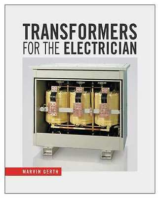 CENGAGE LEARNING 9781435482395 Transformers for the Electrician