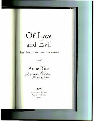 ANNE RICE SIGNED & DATED OF LOVE AND EVIL 1/1 HC/DJ