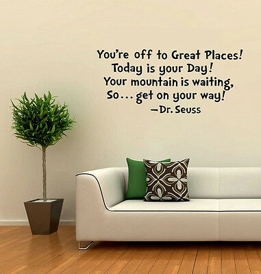 Dr. Seuss You're Off to Great Places.Today Is Your wall stickers home art decor
