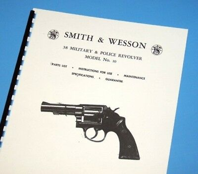 SMITH & WESSON 38 POLICE MODEL10 Revolver Owners Manual