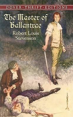 The Master of Ballantrae (Dover Thrift Editions) Stevenson, Robert Louis Paperb
