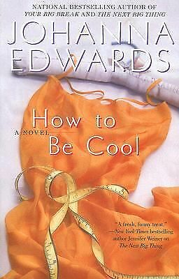 How to Be Cool Edwards, Johanna Paperback