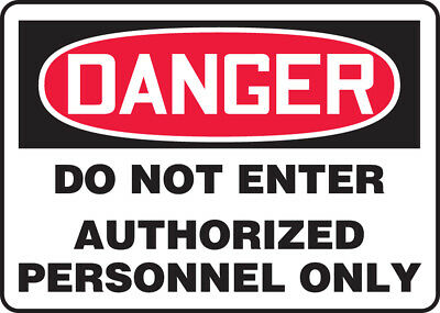 "NMC D200RB Safety Sign ""DANGER DO NOT ENTER AUTHORIZED PERSONNEL ONLY"" 10""x14"""