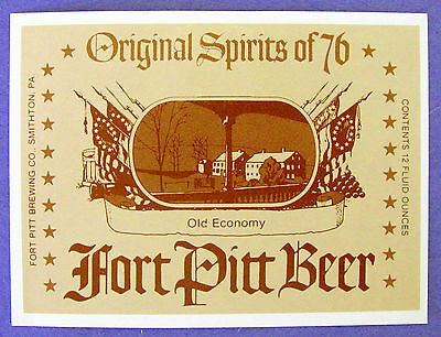 Fort Pitt Brewing Co ORIGINAL SPIRITS OF 76 beer label PA 12oz OLD ECONOMY