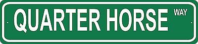 QUARTER HORSE Street Sign country farm cowboy gift ranch riding rodeo race