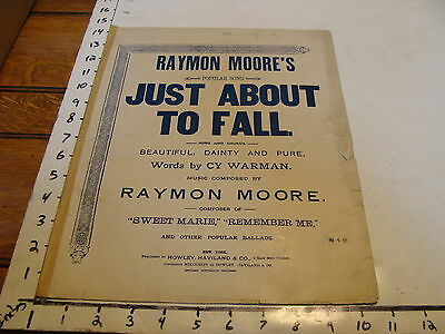 Vintage sheet music: RAYMON MOORE'S JUST ABOUT TO FALL, Warman & Moore, 1894