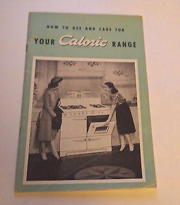 Vintage Caloric Range Stove use care guide Booklet Book Recipes