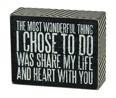 "PRIMITIVE WOOD BOX SIGN ~""THE MOST WONDERFUL THING I CHOSE TO DO...""~LOVE, HEART"
