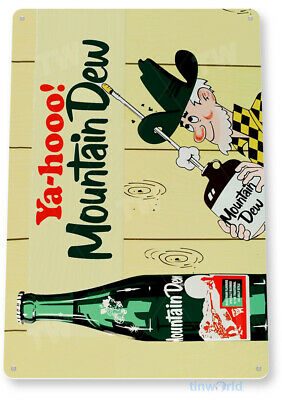 """TIN SIGN """"Yahoo Mountain Dew"""" Metal Decor Cottage Candy Shop Store Kitchen A193"""