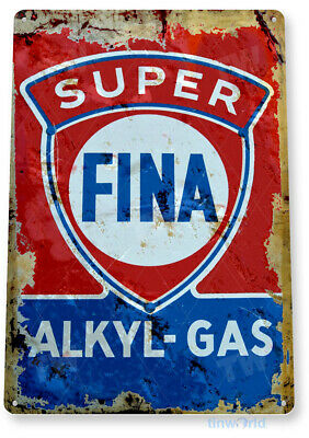 TIN SIGN Fina Alkyl Gas Oil Gas Station Parts Service Auto Shop Garage A366