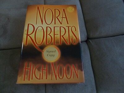 SIGNED High Noon by Nora Roberts (2007, Hardcover)