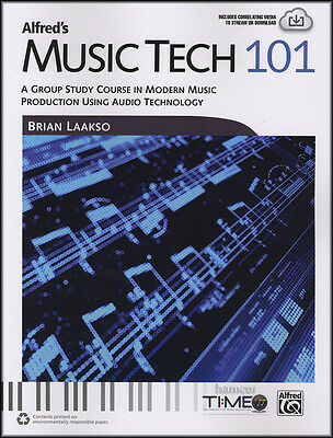 Music Tech 101 Book Study Cours in Modern Music Production Audio Technology
