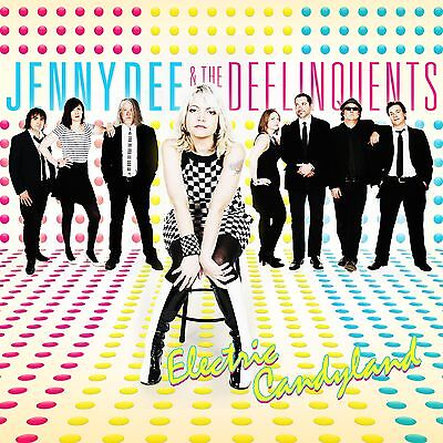Jenny Dee & The Deelinquents - Electric Candyland CD NEW SEALED RARE Blondie ELO