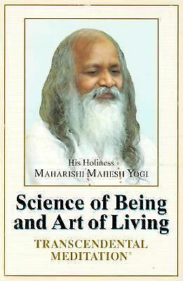 The Science of Being and Art of Living: Transcendental Meditation by Maharishi
