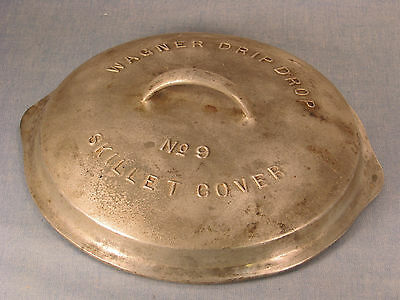 Vintage Wagner Ware Drip Drop Skillet Cover No. 9 Aluminum 509 1917 to 1922