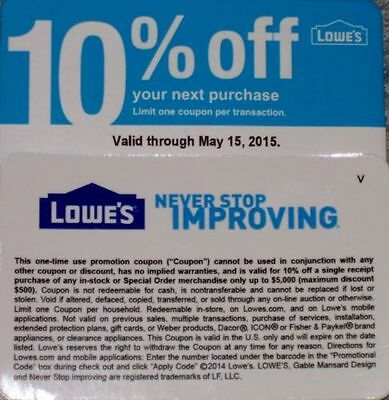 3 Lowe's 10%-off-coupon Card Exp May 15th 5/15/15  At Competitors Only NOT LOWES