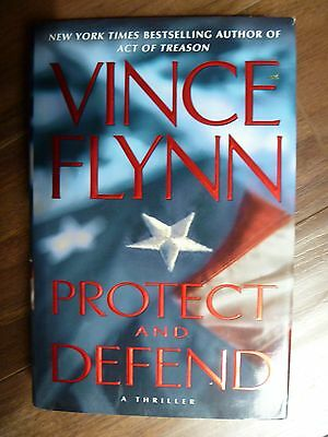 Protect and Defend by Vince Flynn (2007, Hardcover)FIRST EDITION & LIKE NEW!!!!!