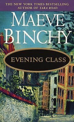 Evening Class by Maeve Binchy (1998, Paperback)