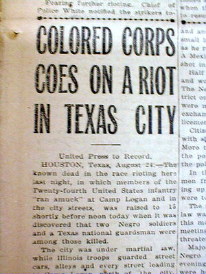 3 1917 newspapers HOUSTON RIOT Mutiny by Negro US Army troops TEXAS -22 killed