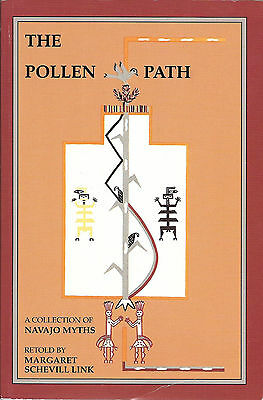 The Pollen Path, A Collection of Navajo Myths by Margaret Schevill Link