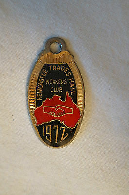Collectable - Vintage - 1972 - Newcastle Trades Hall Workers Club - Badge -Medal