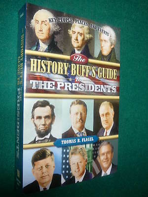 The History Buff's guide to The Presidents  - Tom Flagel - Still Sealed - New
