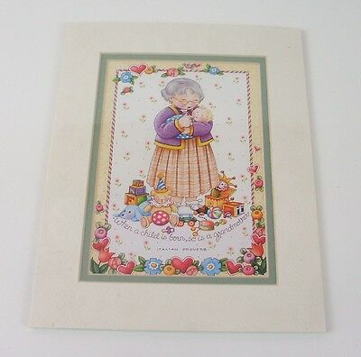 NIP Mary Engelbreit Matted Picture When Child Born Grandmother Itailian Proverb