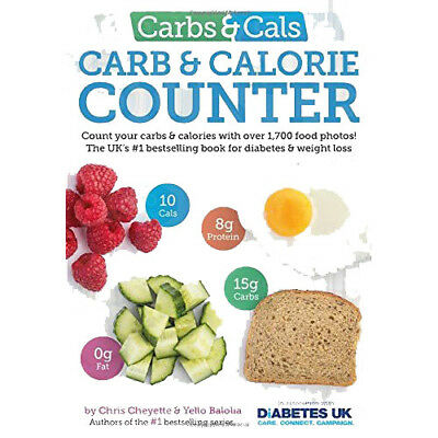 Carbs & Cals: Count your Carbs and Calories with over 1,700 Food Paperback New