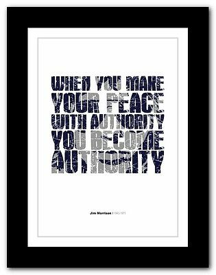 Jim Morrison ❤ AUTHORITY quote poster art limited edition print The Doors #13